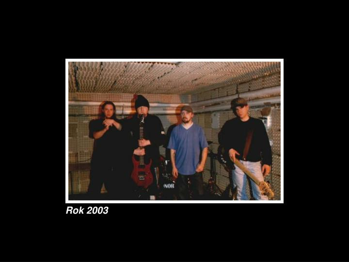 Rok 2003