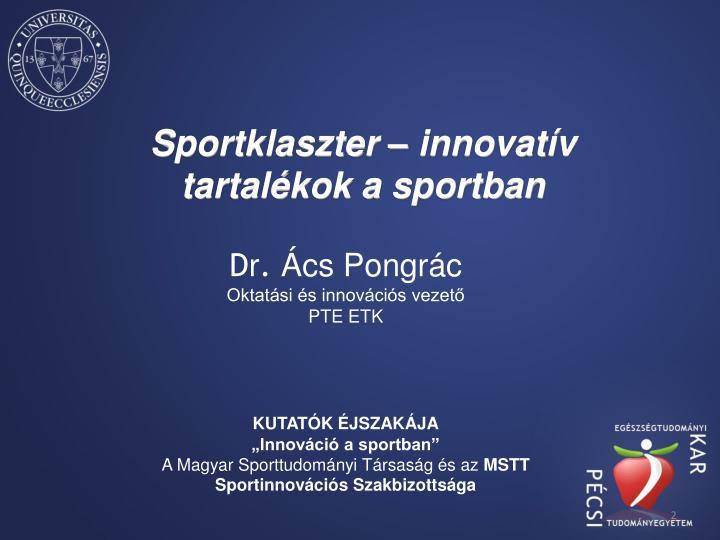 Sportklaszter – innovatív tartalékok a sportban