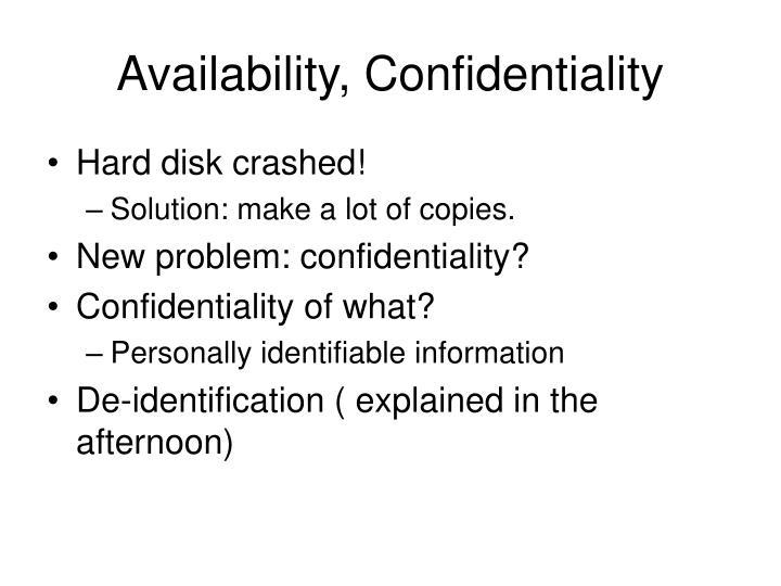 Availability, Confidentiality