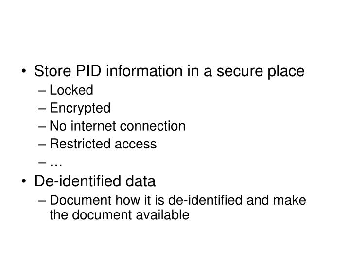Store PID information in a secure place