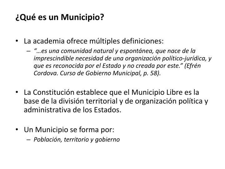¿Qué es un Municipio?