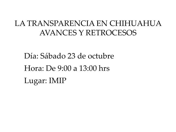 LA TRANSPARENCIA EN CHIHUAHUA