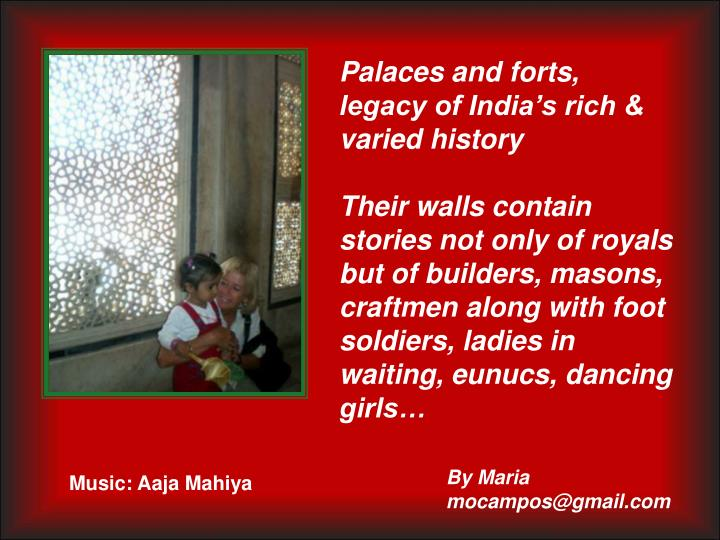 Palaces and forts, legacy of India's rich & varied history