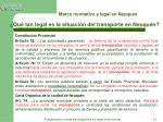 marco normativo y legal en neuqu n qu tan legal es la situaci n del transporte en neuqu n