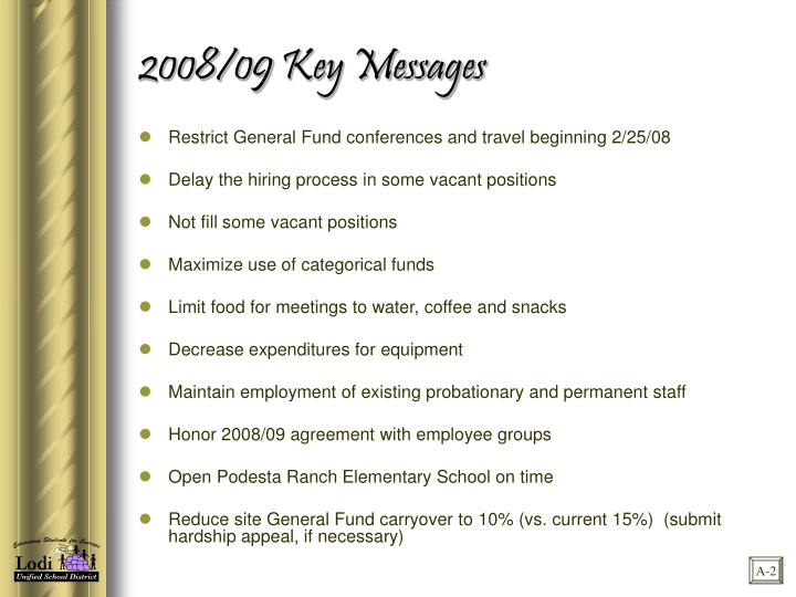2008/09 Key Messages