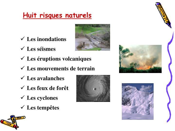 Huit risques naturels