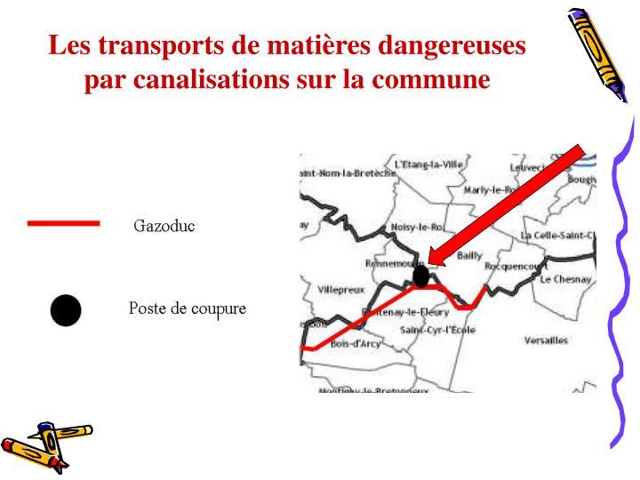 Les transports de matières dangereuses par canalisations sur la commune