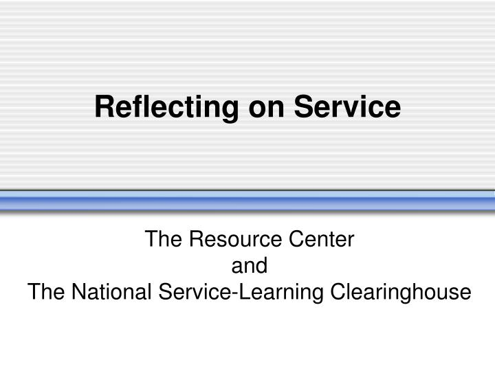 reflecting on service n.