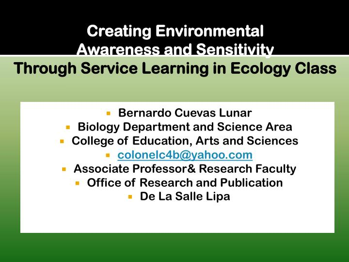 Creating environmental awareness and sensitivity through service learning in ecology class