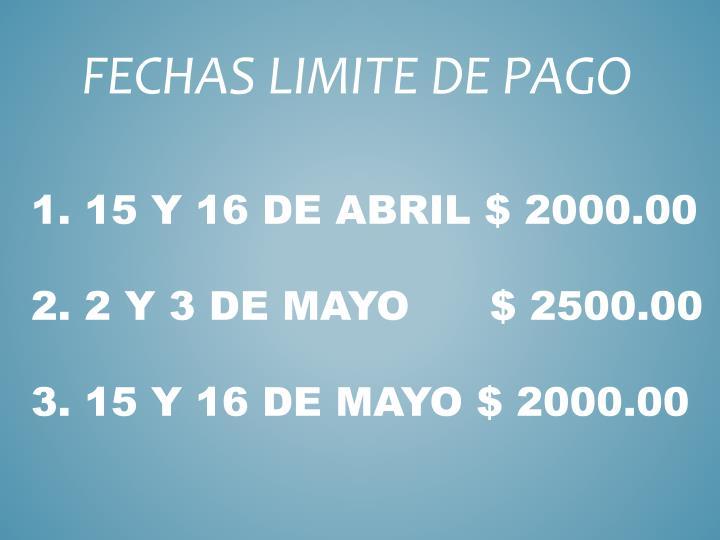 1. 15 Y 16 DE ABRIL $ 2000.00