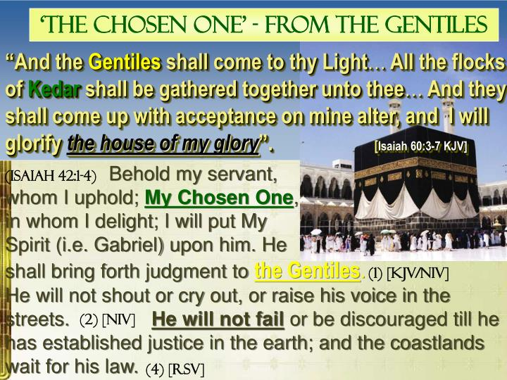 'The Chosen One' - From the Gentiles