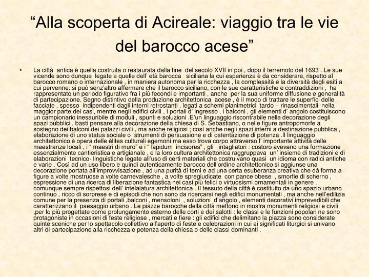 """""""Alla scoperta di Acireale: viaggio tra le vie del barocco acese"""""""