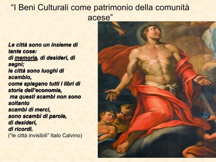 I beni culturali come patrimonio della comunit acese