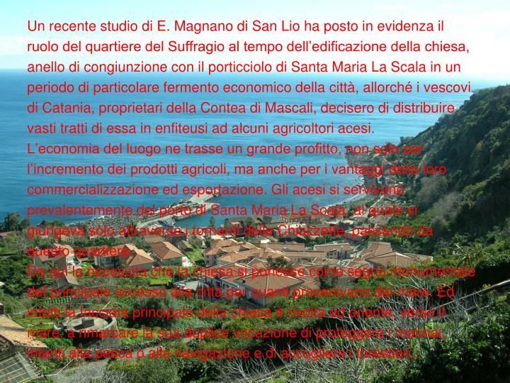 Un recente studio di E. Magnano di San Lio ha posto in evidenza il