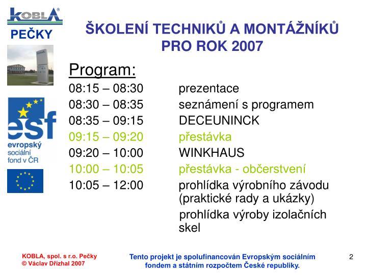 Kolen technik a mont n k pro rok 20071