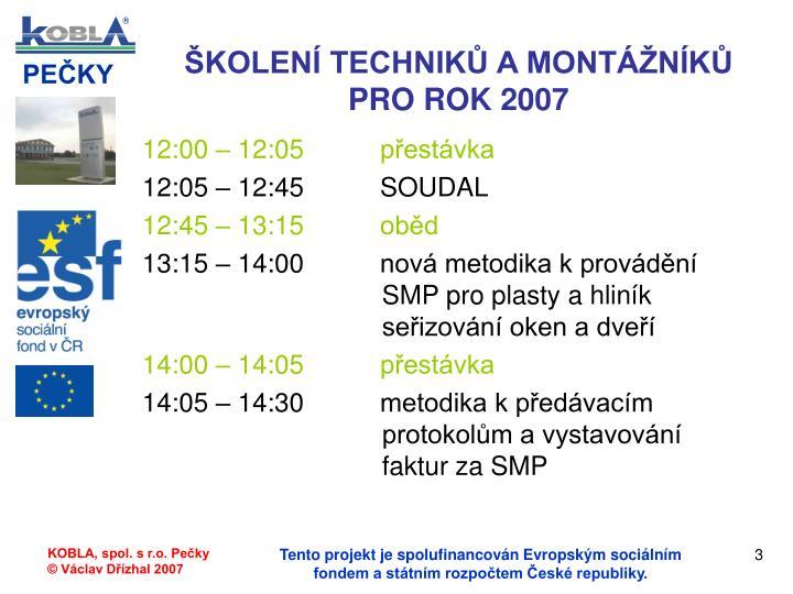 Kolen technik a mont n k pro rok 20072