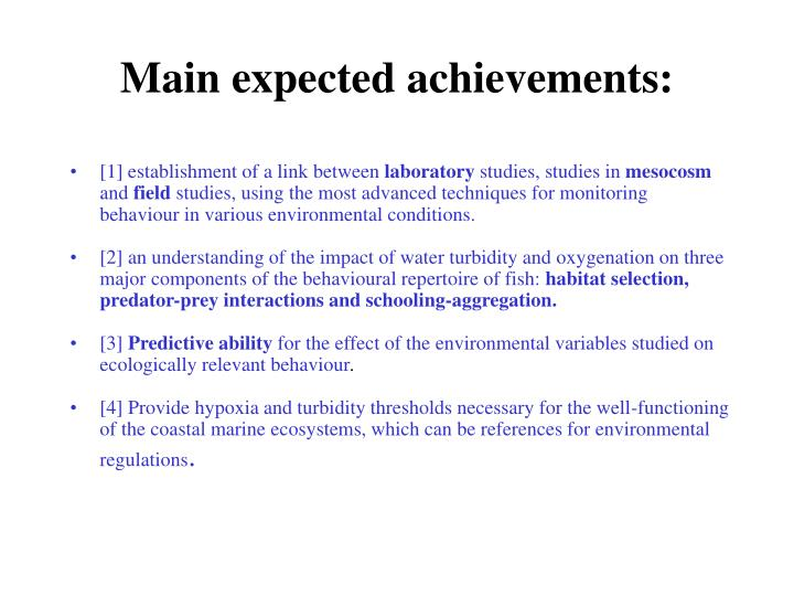 Main expected achievements: