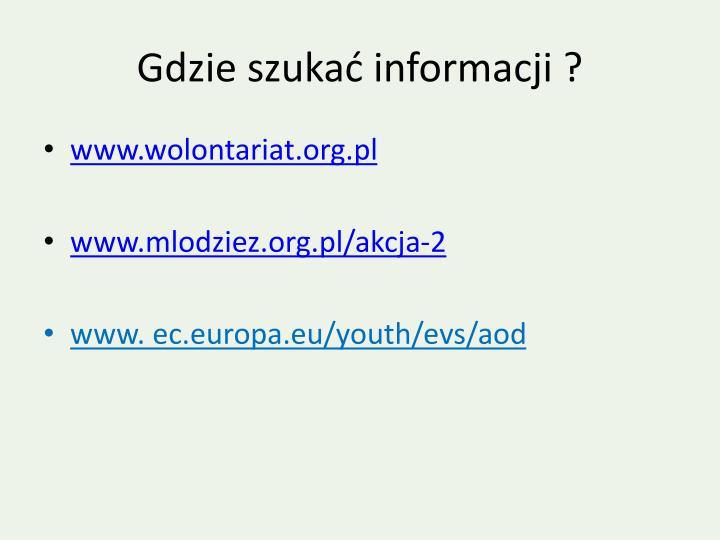 Gdzie szukać informacji ?