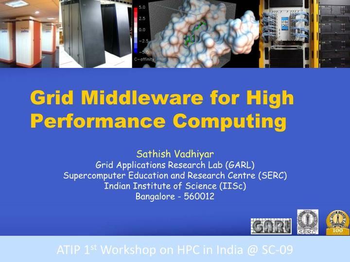 Grid middleware for high performance computing