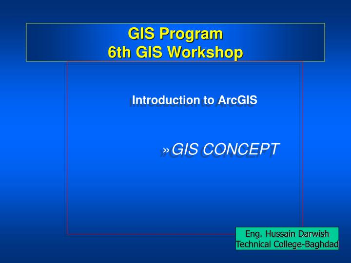 gis program 6th gis workshop n.