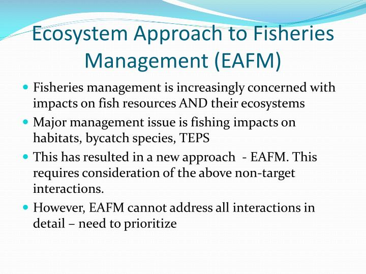 Ecosystem approach to fisheries management eafm