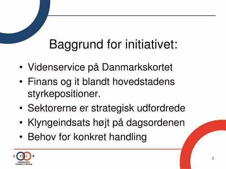 Baggrund for initiativet
