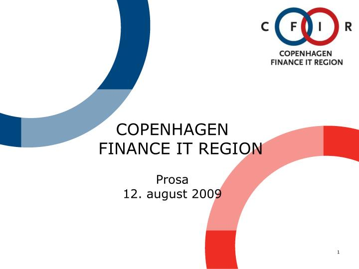 Copenhagen finance it region prosa 12 august 2009
