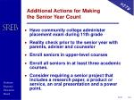 additional actions for making the senior year count