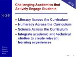challenging academics that actively engage students
