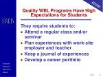 quality wbl programs have high expectations for students