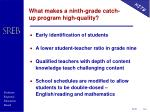 what makes a ninth grade catch up program high quality