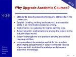 why upgrade academic courses