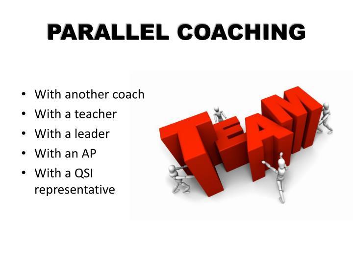 PARALLEL COACHING