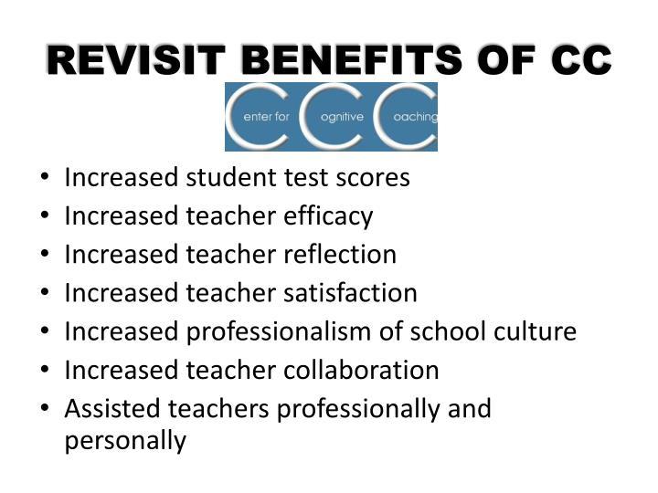 REVISIT BENEFITS OF CC