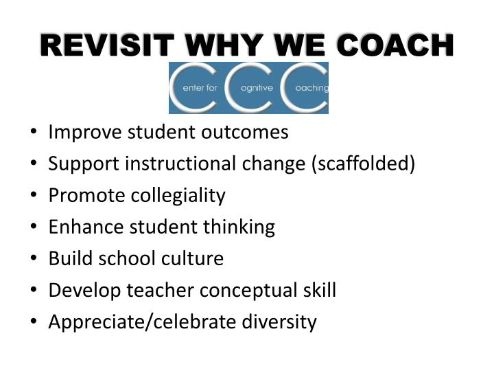 REVISIT WHY WE COACH