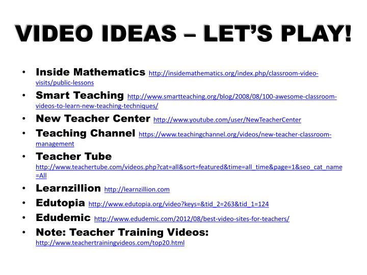 VIDEO IDEAS – LET'S PLAY!