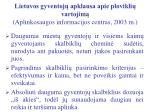 lietuvos gyventoj apklausa apie plovikli vartojim aplinkosaugos informacijos centras 2003 m
