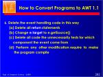how to convert programs to awt 1 12