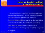 order of applet method execution cont d