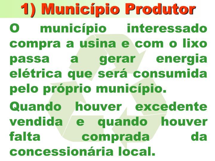 1) Município Produtor
