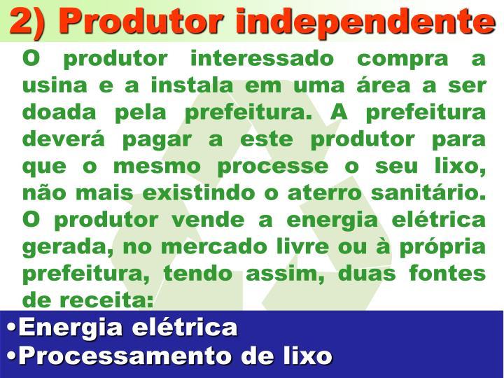 2) Produtor independente