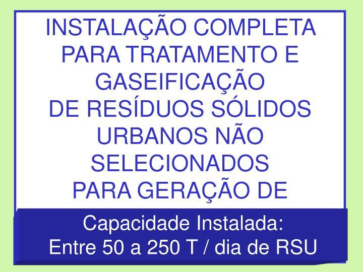 INSTALAÇÃO COMPLETA