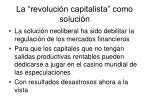 la revoluci n capitalista como soluci n