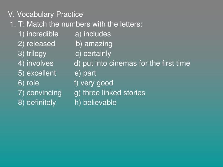 V. Vocabulary Practice