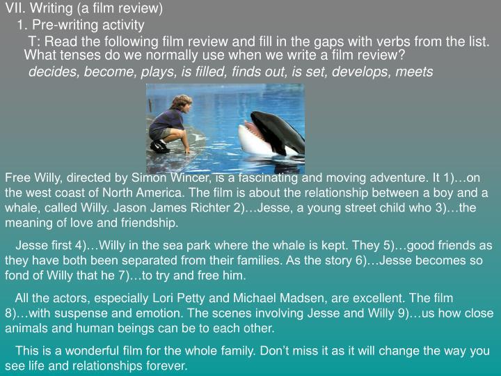 VII. Writing (a film review)