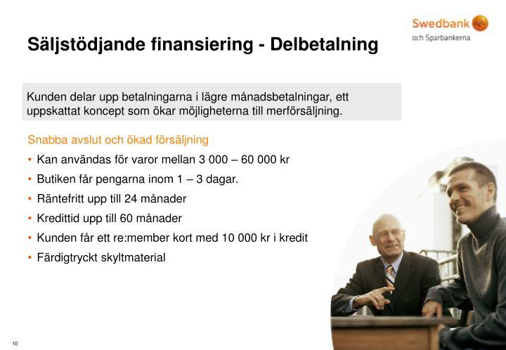 Säljstödjande finansiering - Delbetalning