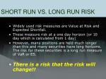 short run vs long run risk