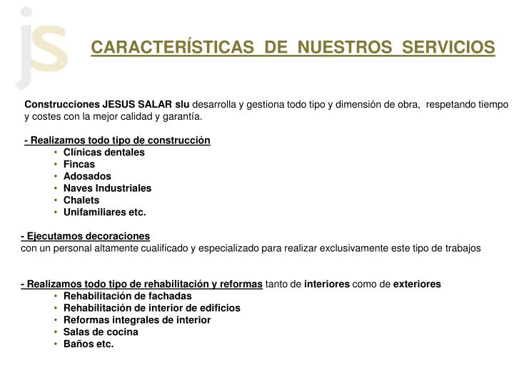 CARACTERÍSTICAS  DE  NUESTROS  SERVICIOS