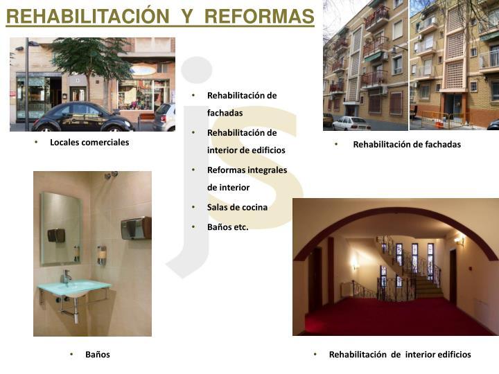 REHABILITACIÓN  Y  REFORMAS