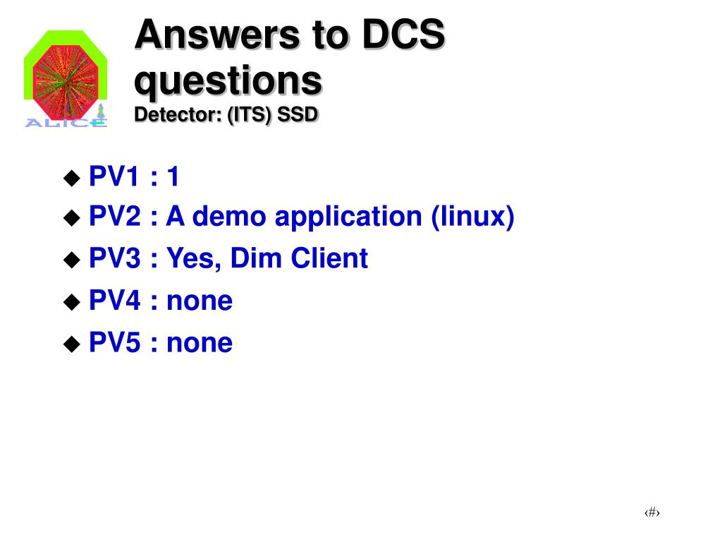 PPT - Answers to DCS questions Detector: (ITS) SSD PowerPoint